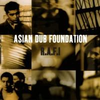 Asian Dub Foundation - R.A.F.I