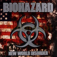 Biohazard - New World Disorder