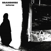 Brainbombs - Inferno
