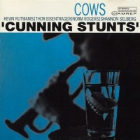 Cows - Cunning Stunts