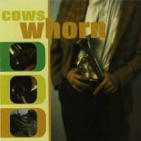 Cows - Whorn