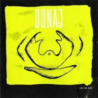 Dunaj - La La Lai