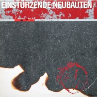 Einstürzende Neubauten - Zeichnungen des Patienten O. T