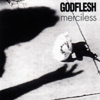 Godflesh - Merciless