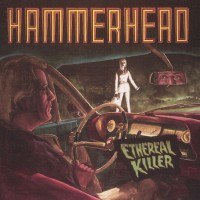 Hammerhead - Ethereal Killer