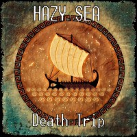 Hazy Sea - Death Trip