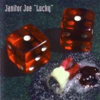 Janitor Joe - Lucky