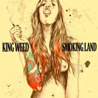 King Weed - Smoking Land