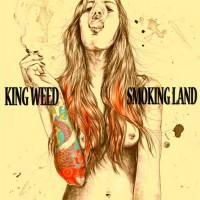 King Weed - Smoking Land