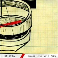 Kristen - Please Send Me A Card