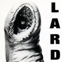 Lard - The Power of Lard