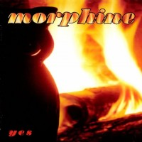 Morphine - Yes