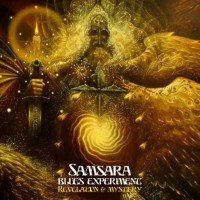 Samsara Blues Experiment - Revelation and Mystery
