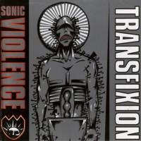 Sonic Violence - Transfixion