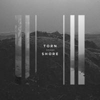 Torn Shore - Savage