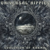 Universal Hippies - Evolution Of Karma