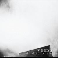 Veena - Behind Sonic Glances