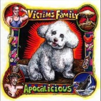 Victims Family - Apocalicious