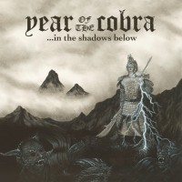 Year Of The Cobra - ...In The Shadows Below