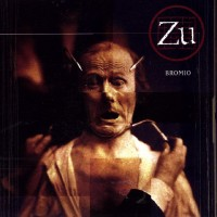 Zu - Bromio