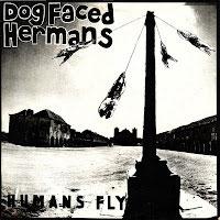 DOG FACED HERMANS