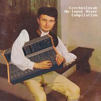 Czechoslovak No-Input Mixer Compilation