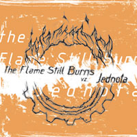 THE FLAME STILL BURNS