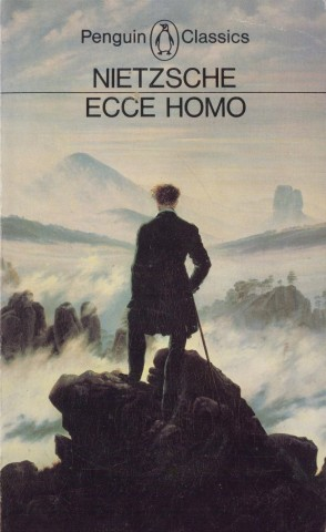 Ecce Homo - How To Become What You Are - Friedrich Nietzsche