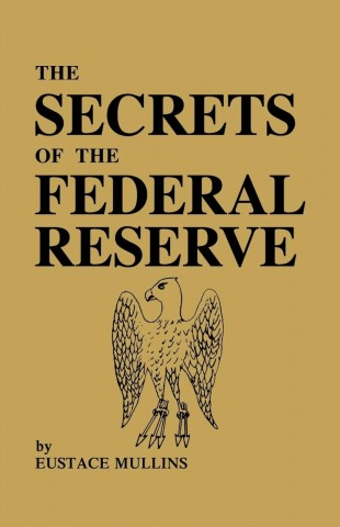 Secrets of the Federal Reserve Bank