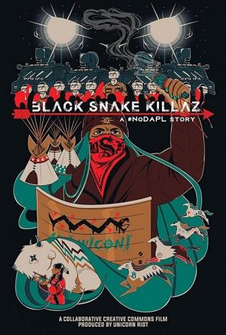 Black Snake Killaz: A NoDAPL Story