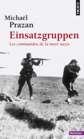 Einsatzgruppen Oddziały Śmierci