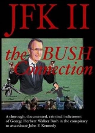 JFK II - The Bush Connection