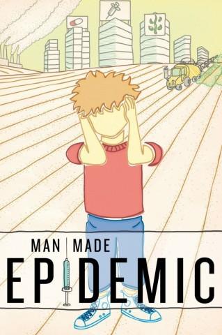 Man Made Epidemic