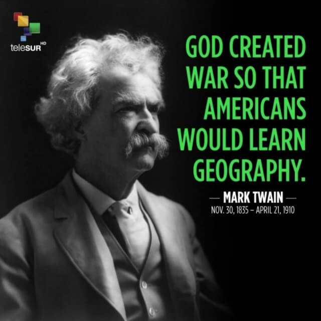 God createt war so that americans would learn geography