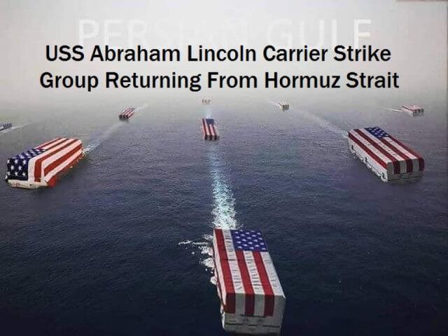 USS Abraham Lincoln Carrier Strike Group Returning from Harmuz Strait