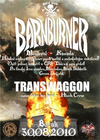 Koncert Barn Burner, Transwaggon - Slavonice, Barák - 30.08.2010