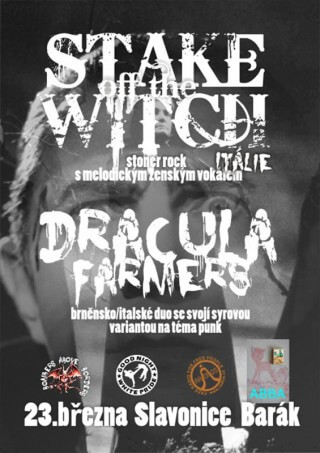 Koncert Stake off the Witch, Dracula Farmers - Slavonice, Barák - 23.03.2011