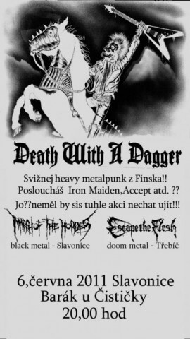 Koncert Death with a Dagger, March of the Hordes, Escape the Flesh - Slavonice, Barák - 06.06.2011