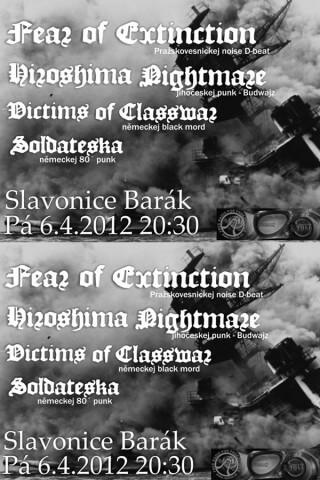 Koncert Fear of Extinction, Hiroshima Nightmare, Victims of Classwar, Soldateska - Slavonice, Barák - 06.04.2012