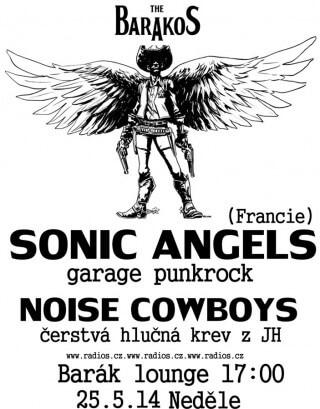 Koncert Sonic Angels, Noise Cowboys - Slavonice, The Barakos - 25.05.2014