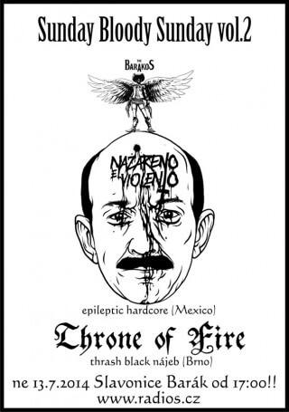 Koncert Nazareno el Violento, Throne of Fire - Slavonice, The Barakos - 13.07.2014
