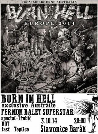 Koncert Burning in Hell, Permon Balet Superstar, Not - Slavonice, The Barakos - 03.10.2014