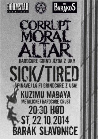 Koncert Corrupt Moral Altar, Sick/Tired, Kuzima Mabaya - Slavonice, The Barakos - 22.10.2014