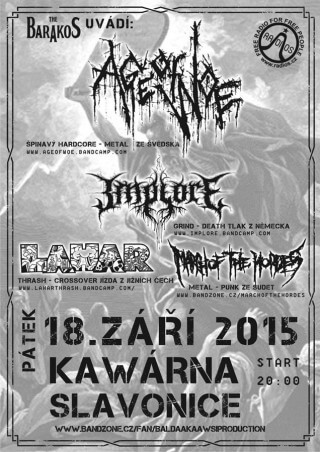 Koncert Age of Woe, Implore, Lahar, March of the Hordes - Slavonice, The Barakos - 18.09.2015