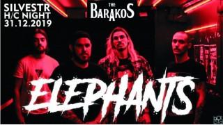 Koncert Elephants, The Barakos - 31.12.2019