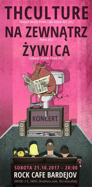Koncert THCulture, Na Zewnątrz, Żywica - Bardejov (SK), Rock Cafe - 21.10.2017