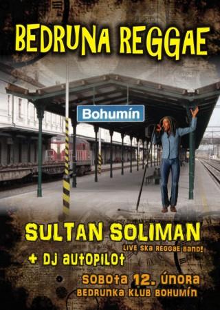 Koncert Sultan Soliman, dj Autopilot - Bohumin, Bedruna - 12.02.2011