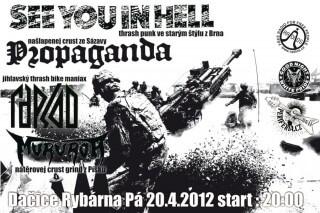 Koncert See You in Hell, RapsÖd, Propaganda, Mururoa - Dacice,  Rybarna - 20.04.2012