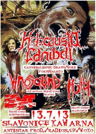 Koncert Holocausto Cannibal, Kaosquad, March of the Hordes, But - Slavonice, Kavarna - 13.07.2013