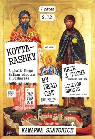 Koncert Lillion Brosis, KŘik z Ticha, My Dead Cat, Kottarashky - Slavonice, Kawarna - 02.12.2011